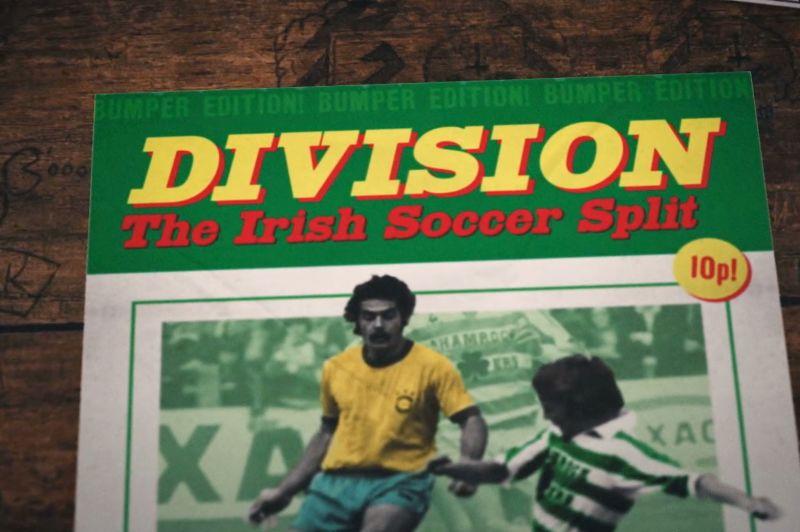 Division: The Irish Soccer Split
